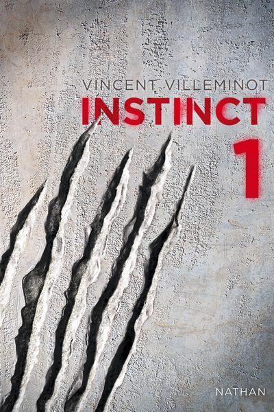 INSTINCT - TOME 1