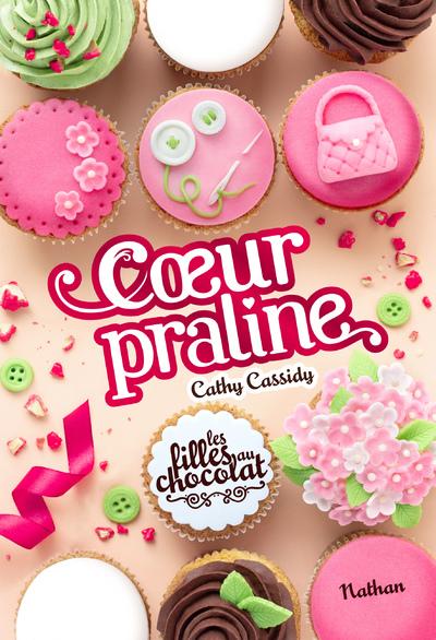 LES FILLES AU CHOCOLAT - TOME 7 COEUR PRALINE