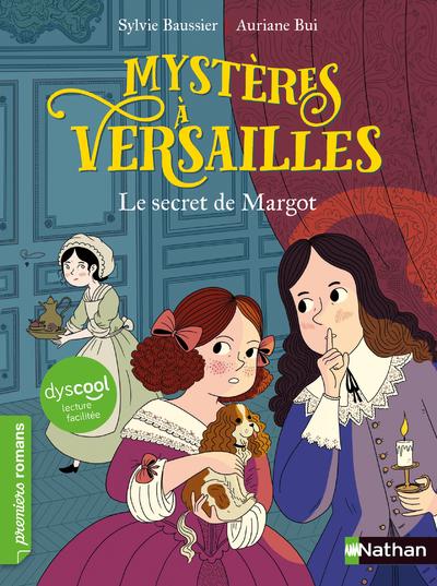 DYSCOOL-MYSTERES A VERSAILLES - TOME 1 LE SECRET DE MARGOT