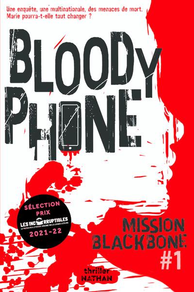 MISSION BLACKBONE - TOME 1 BLOODY PHONE