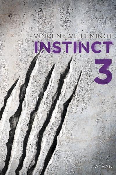 INSTINCT - TOME 3