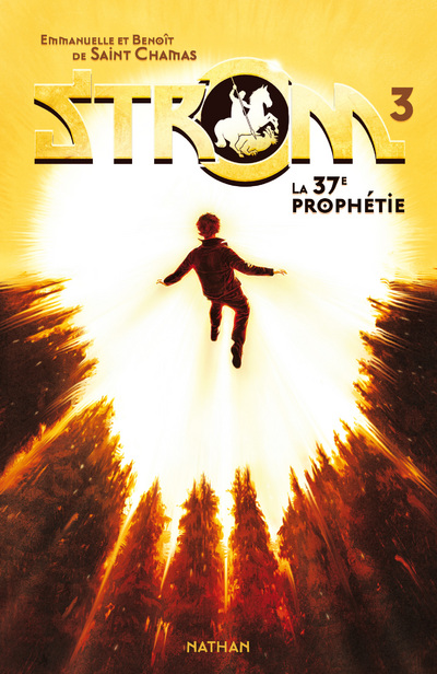 STROM 3: LA 37E PROPHETIE