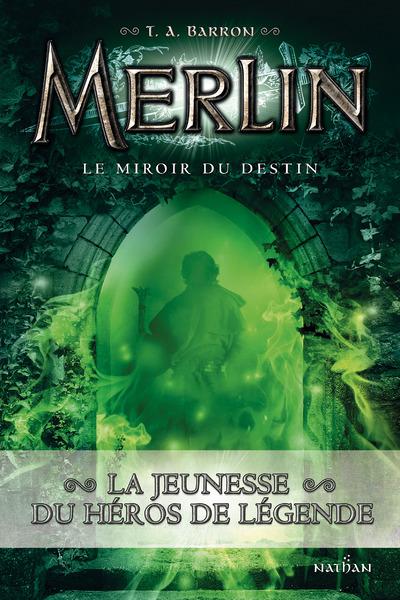 MERLIN T4:  LE MIROIR DE MERLIN