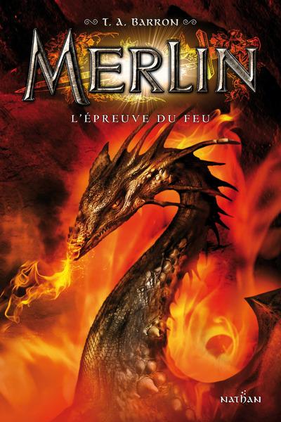 MERLIN T3 - L'EPREUVE DU FEU