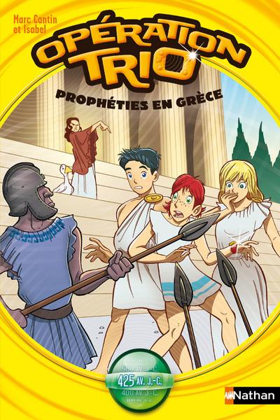 OPERATION TRIO T8: PROPHETIE EN GRECE
