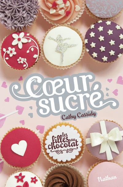LES FILLES AU CHOCOLAT - TOME 5.5 - COEUR SUCRE