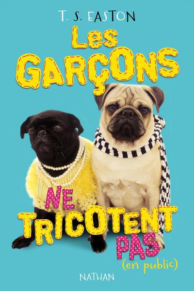 LES GARCONS NE TRICOTENT PAS... EN PUBLIC-EPUB2
