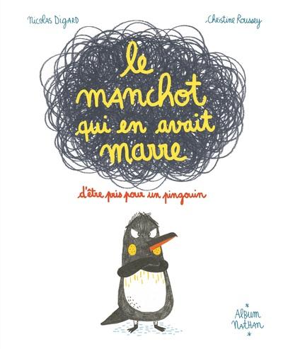 LE MANCHOT QUI EN AVAIT MARRE D'ETRE PRIS POUR UN PINGOUIN