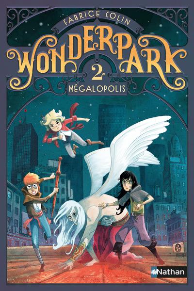WONDERPARK 2:MEGALOPOLIS