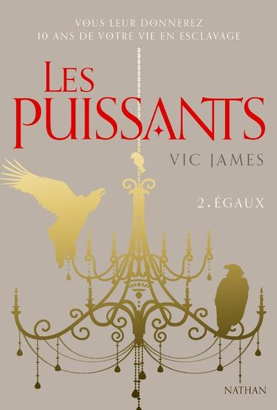 LES PUISSANTS 2 : EGAUX