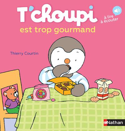 T'CHOUPI EST TROP GOURMAND