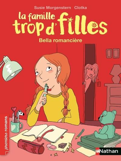 LA FAMILLE TROP D'FILLES : BELLA ROMANCIERE