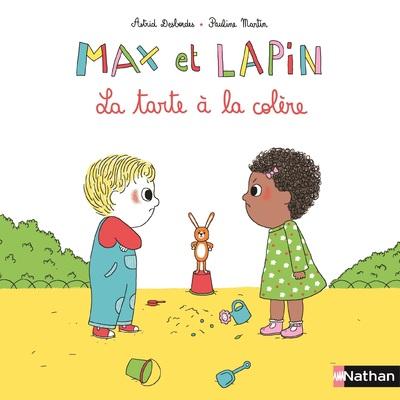 MAX ET LAPIN - TOME 1 LA TARTE A LA COLERE