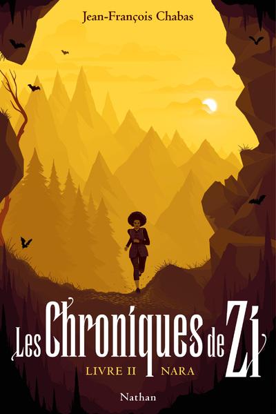 LES CHRONIQUES DE ZI - TOME 2 NARA