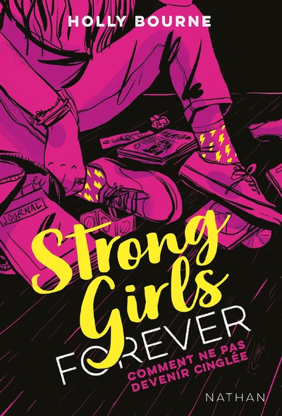 STRONG GIRLS FOREVER - TOME 1 COMMENT NE PAS DEVENIR CINGLEE