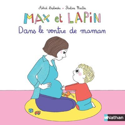 MAX ET LAPIN - DANS LE VENTRE DE MAMAN