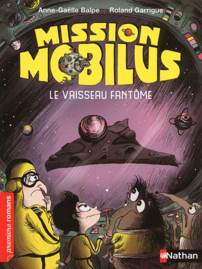 MISSION MOBILUS : LE VAISSEAU FANTOME
