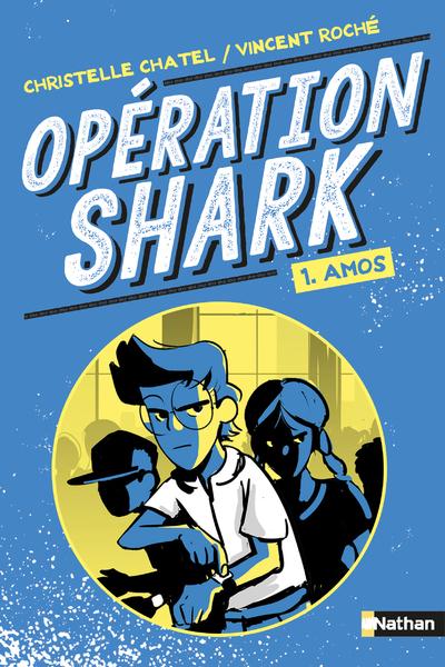 OPERATION SHARK - TOME 1 AMOS