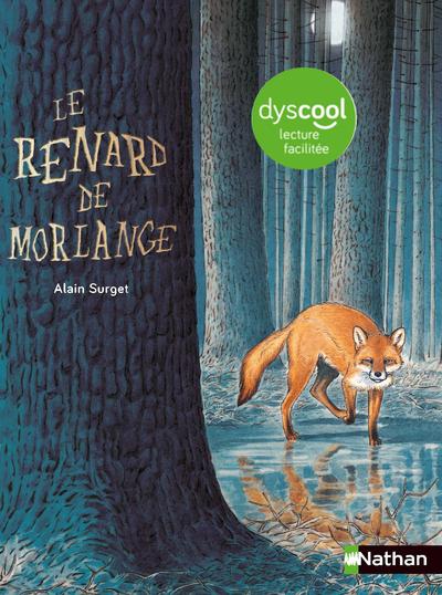 DYSCOOL - LE RENARD DE MORLANGE