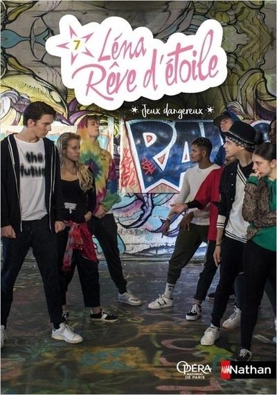 LENA - REVE D'ETOILE - TOME 7 JEUX DANGEREUX