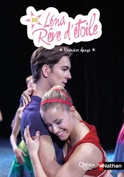 LENA, REVE D'ETOILE - TOME 10 DERNIERE DANSE