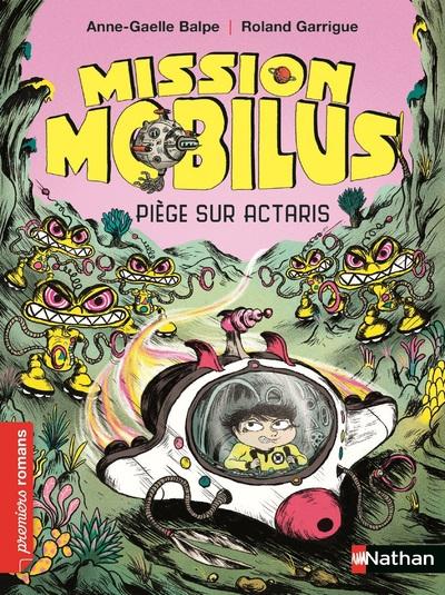 MISSION MOBILUS : PIEGE SUR ACTARIS