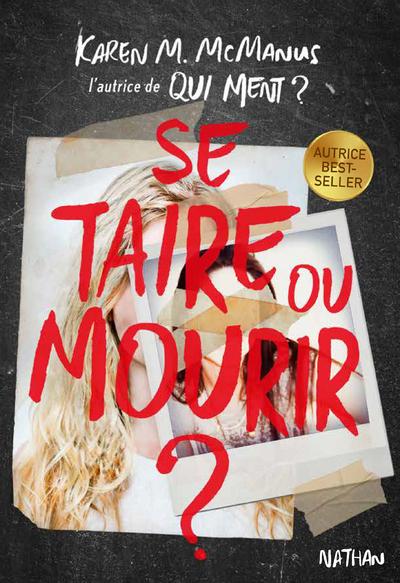 SE TAIRE OU MOURIR ?