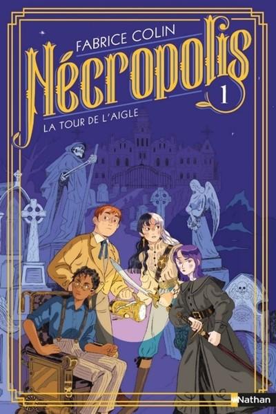 NECROPOLIS - TOME 1 LA TOUR DE L'AIGLE
