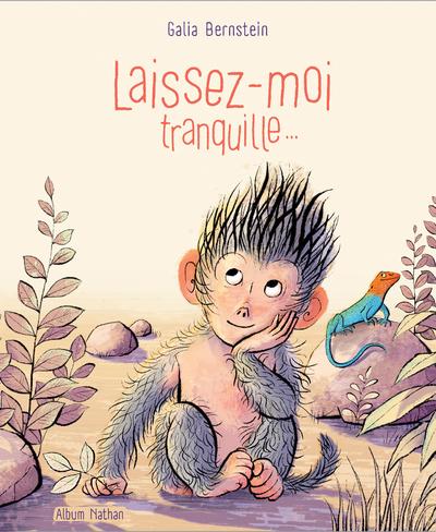 LAISSEZ-MOI TRANQUILLE...