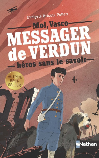 VASCO, MESSAGER DE VERDUN, HEROS SANS LE SAVOIR