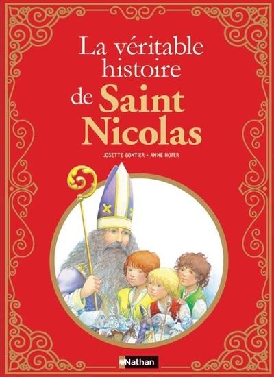 LA VERITABLE HISTOIRE DE SAINT NICOLAS