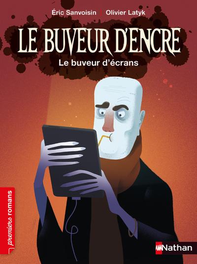 LE BUVEUR D'ENCRE - LE BUVEUR D'ECRANS