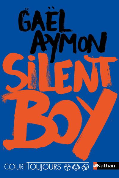 COURT TOUJOURS : SILENT BOY