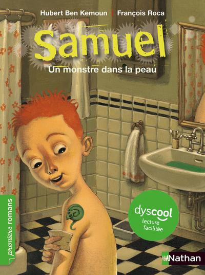 DYSCOOL - SAMUEL UN MONSTRE DANS LA PEAU