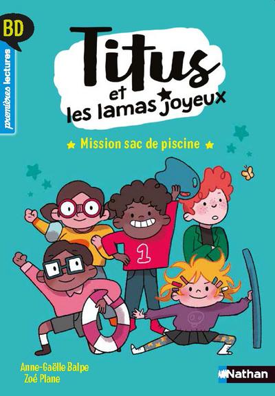 TITUS ET LES LAMAS JOYEUX - MISSION SAC DE PISCINE
