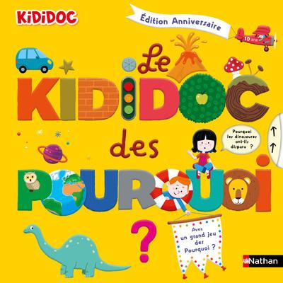 LE KIDIDOC DES POURQUOI - EDITION ANNIVERSAIRE