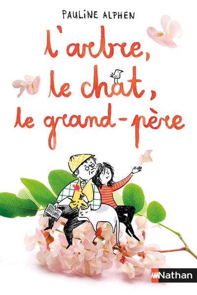L'ARBRE, LE CHAT, LE GRAND-PERE