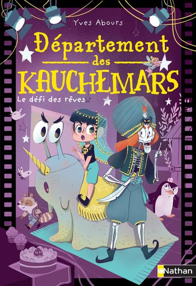 DEPARTEMENT DES KAUCHEMARS - TOME 2 LE DEFI DES REVES