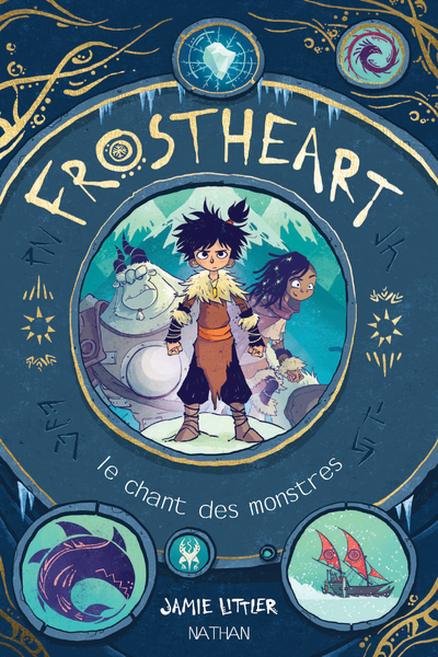 FROSTHEART - TOME 1 LE CHANT DES MONSTRES