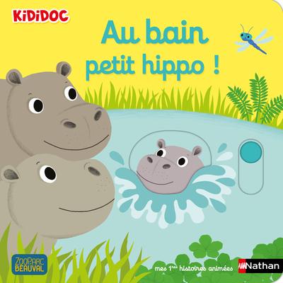 AU BAIN PETIT HIPPO !