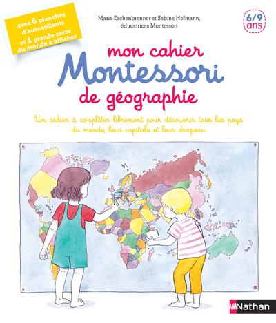 MON CAHIER MONTESSORI DE GEOGRAPHIE