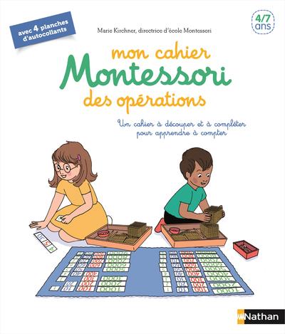 MON CAHIER MONTESSORI DES OPERATIONS
