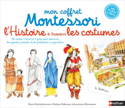 MON COFFRET MONTESSORI L'HISTOIRE A TRAVERS LES COSTUMES