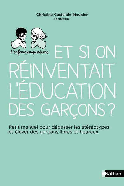REINVENTER L'EDUCATION DES GARCONS