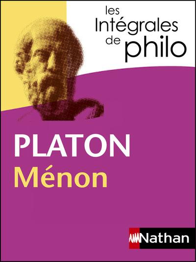 PLATON, MENON - LES INTEGRALES DE PHILO