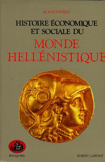 HISTOIRE ECONOMIQUE ET SOCIALE DU MONDE HELLENISTIQUE