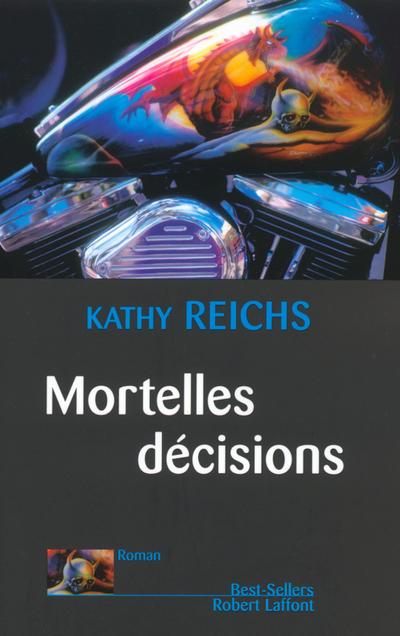 MORTELLES DECISIONS