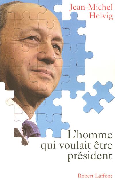 L'HOMME QUI VOULAIT ETRE PRESIDENT