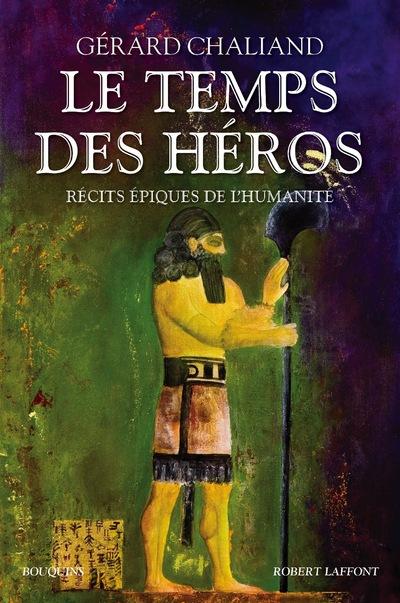 LE TEMPS DES HEROS