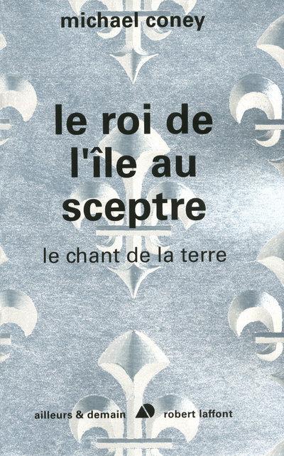 LE ROI DE L'ILE AU SCEPTRE - LE CHANT DE LA TERRE - TOME 5 - NE